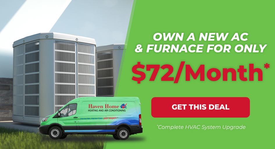 Own AC and Furnace for $72/Month