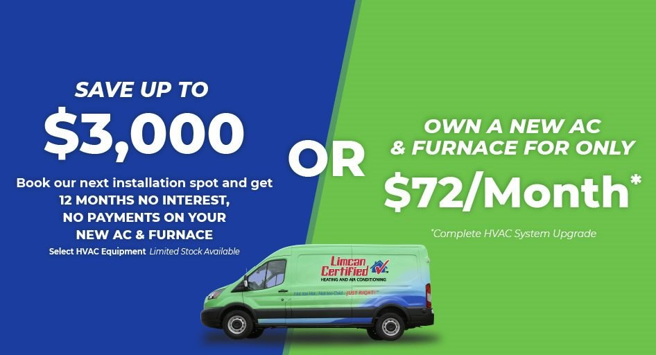 Don't Pay for Your New Furnace & AC for 12 Months OR Own for $72 a Month With Limcan